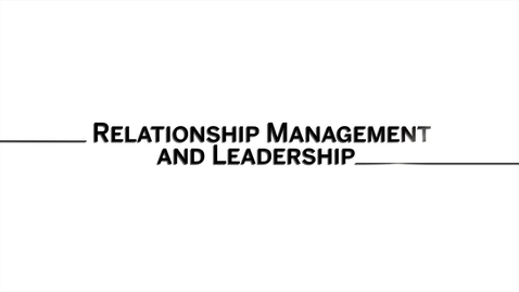 Thumbnail for entry Relationship Management Part 1