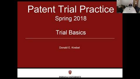 Thumbnail for entry 2018.04.10.0730 - Patent Trial Practice - Lecture