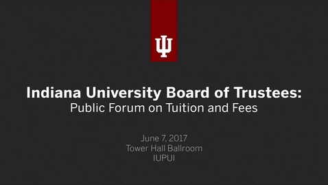 Thumbnail for entry Indiana University: Public Forum on Tuition and Fees