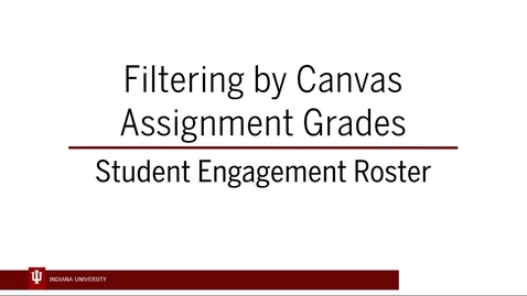 Thumbnail for entry SER 6 - Filtering by Canvas Gradebook