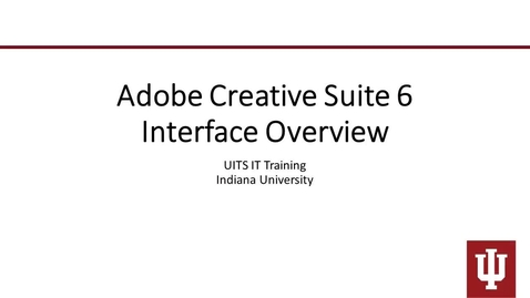 Adobe Creative Suite 6 Interface Overview