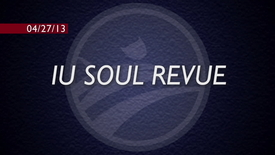 Thumbnail for entry IU Soul Revue Spring Concert 2013