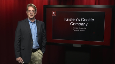 Thumbnail for entry Kelley Professor Tom Rearick - Finance for Kristen's Cookies
