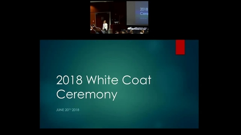 """Thumbnail for entry Pediatric Grand Rounds - 6-20-18 - """"White Coat Ceremony"""""""