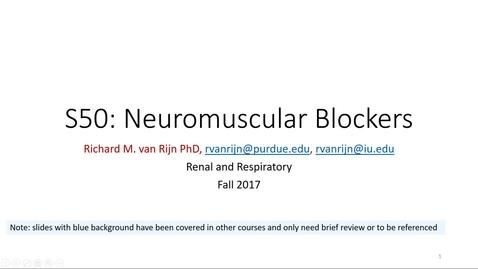 Thumbnail for entry IUSM WL - R&R - Neuromuscular Blockers - van Rijn - 171017