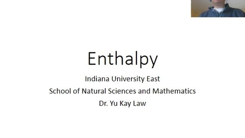 Thumbnail for entry Introduction to Enthalpy