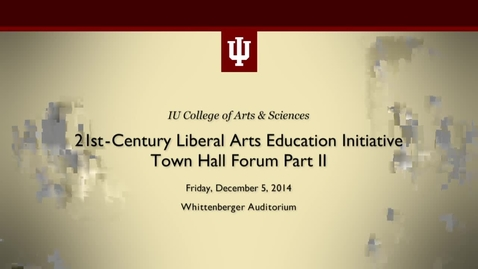 Thumbnail for entry COAS - 21st Century Liberal Arts Education Initiative