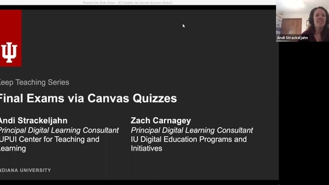 Thumbnail for entry Keep Teaching: Final Exams via Canvas Quizzes (04.14.2020)