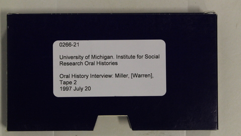 Thumbnail for entry Oral History Interview: Miller, [Warren], Tape 2