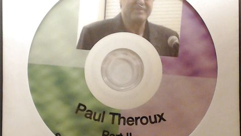 """Thumbnail for entry Fiftieth Anniversary Videos > Paul Theroux, """"How the Peace Corp Saved My Life"""",         October 13, 2010 > Part 2"""