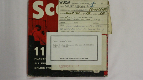 """Thumbnail for entry """"Sports Report""""; Fritz Crisler; Bennie Oosterban [Part 1]"""