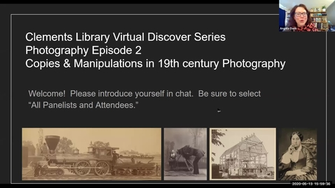"""Thumbnail for entry 2020 May 13, """"Copies & Manipulations in 19th century Photography"""" - Virtual Discover Series, Part 2/4"""