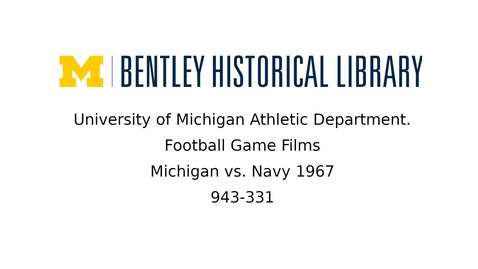 Thumbnail for entry University of Michigan Football vs. Navy  1967