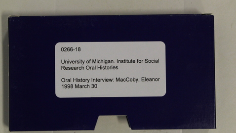 Thumbnail for entry Oral History Interview: MacCoby, Eleanor