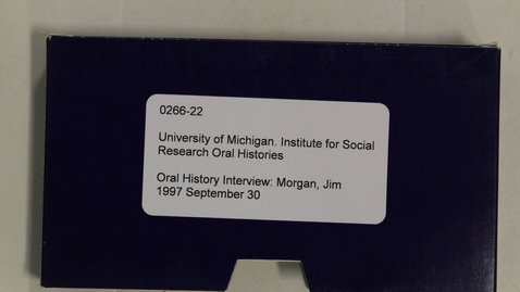 Thumbnail for entry Oral History Interview: Morgan, Jim