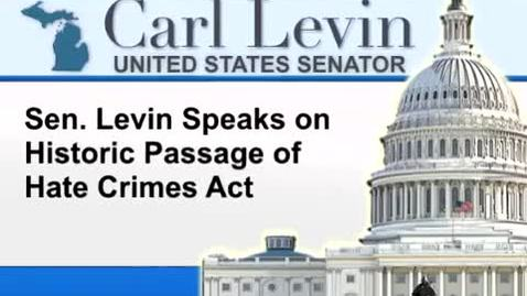 Thumbnail for entry Congressional Papers, 1964-2015 > 2009-2014 > Audiovisual materials > YouTube videos > Levin Praises Passage of Hate Crimes Prevention Act, 2009 October 23