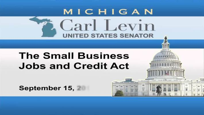 Congressional Papers, 1964-2015 > 2009-2014 > Audiovisual materials > YouTube videos > Small Business Jobs and Credit Act, 2010 September 16