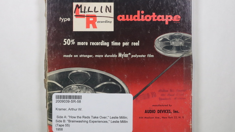 """Thumbnail for entry Side A: """"How the Reds Take Over,"""" Leslie Millin; Side B: """"Brainwashing Experiences,"""" Leslie Millin (Tape 55) [Side 2]"""
