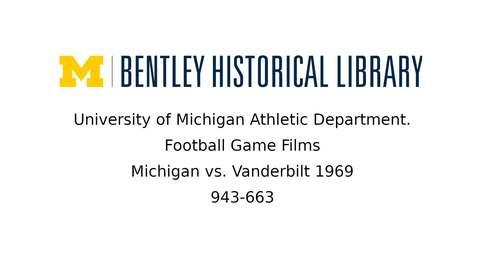 Thumbnail for entry University of Michigan Football vs. Vanderbilt  1969