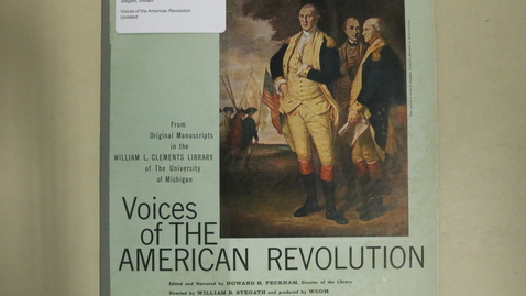 Thumbnail for entry Voices of the American Revolution [Side 1]