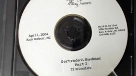Thumbnail for entry Center for the History of Medicine - Gertrude V. Huebner, 2004 April - Part 2