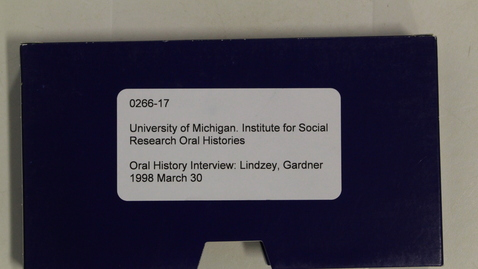 Thumbnail for entry Oral History Interview: Lindzey, Gardner