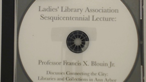 Thumbnail for entry Organizational Records > Sesquicentennial Celebration > Francis Blouin Lecture, 2016