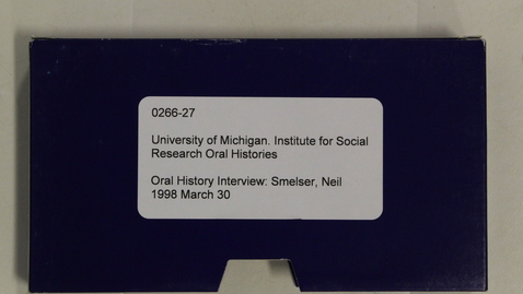Thumbnail for entry Oral History Interview: Smelser, Neil