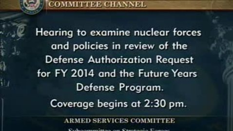 Thumbnail for entry Congressional Papers, 1964-2015 > 2009-2014 > Defense and Armed Services Committee (SASC), 1997-2015 > Committee hearings and investigations (SASC) > Defense Authorization Request, April 17, 2013