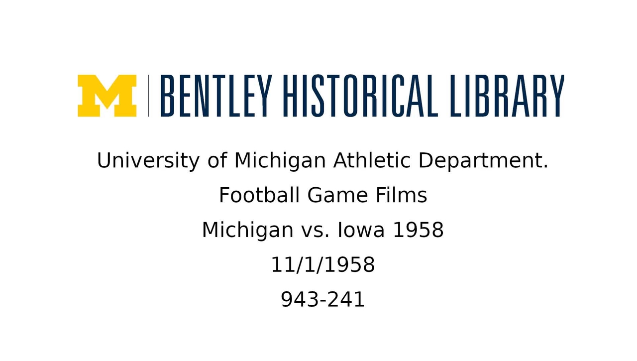 University of Michigan Football vs. Iowa 1958