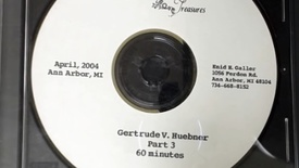 Thumbnail for entry Center for the History of Medicine - Gertrude V. Huebner, 2004 April - Part 3