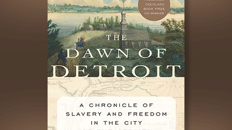 """Thumbnail for entry 2017 December 8 - Tiya Miles """"Examining the Experiences of the Unfree in the Frontier Outpost of Detroit"""""""