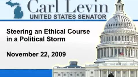 Thumbnail for entry Congressional Papers, 1964-2015 > 2009-2014 > Audiovisual materials > YouTube videos > Steering an Ethical Course in a Political Storm, 2010 January 13