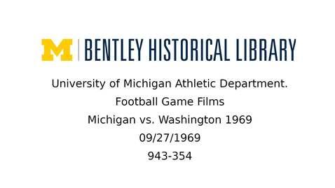 Thumbnail for entry University of Michigan Football vs. Washington  1969