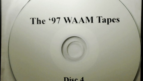Thumbnail for entry Michigan History > Ann Arbor > WAAM Radio > The '97 WAAM Tapes Disk 4, 1997