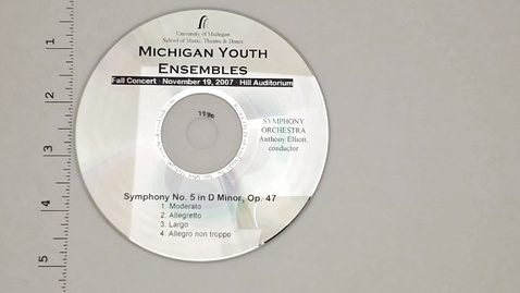 Thumbnail for entry Audio Recordings > Michigan Youth Ensembles > November 19, 2007 >                 Symphony Orchestra, Disk 3 of 3