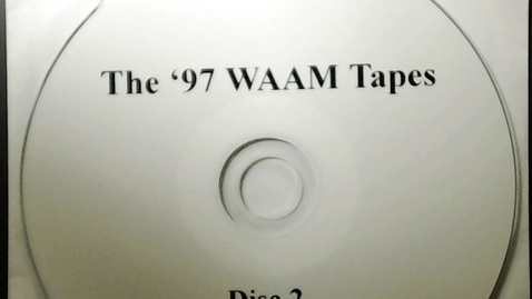 Thumbnail for entry Michigan History > Ann Arbor > WAAM Radio > The '97 WAAM Tapes Disk 2, 1997