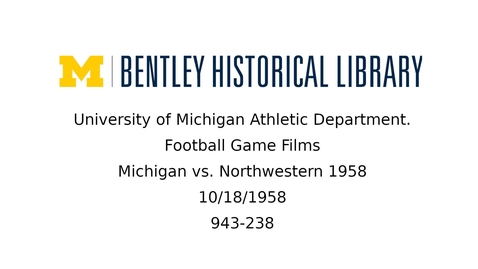 Thumbnail for entry University of Michigan Football vs. Northwestern 1958
