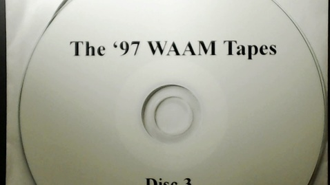 Thumbnail for entry Michigan History > Ann Arbor > WAAM Radio > The '97 WAAM Tapes Disk 3, 1997
