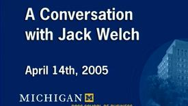 Thumbnail for entry Audiovisual Material, 1926-1996 > Moving Image Recordings, 1996 > A Conversation with Jack Welch, 2005