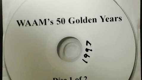 Thumbnail for entry Michigan History > Ann Arbor > WAAM Radio > 50 Golden Years Disk 1, 1997