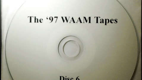 Thumbnail for entry Michigan History > Ann Arbor > WAAM Radio > The '97 WAAM Tapes Disk 6, 1997