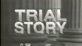 "Thumbnail for entry ""Trial Story"" on Court TV"