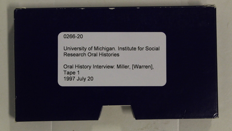 Thumbnail for entry Oral History Interview: Miller, [Warren], Tape 1