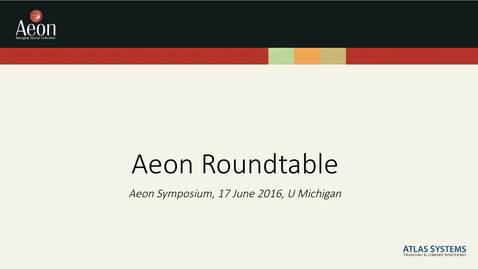 Thumbnail for entry Aeon Symposium – Aeon Roundtable
