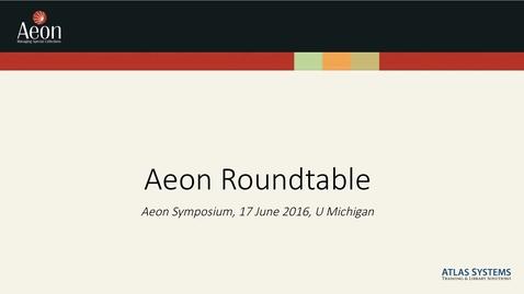 Thumbnail for entry Aeon Symposium – Aeon Roundtable