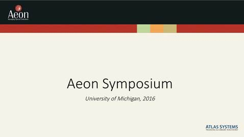 Thumbnail for entry Aeon Symposium – Atlas-ArchivesSpace Update