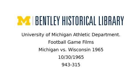 Thumbnail for entry University of Michigan Football vs. Wisconsin  1965