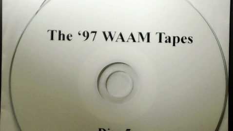 Thumbnail for entry Michigan History > Ann Arbor > WAAM Radio > The '97 WAAM Tapes Disk 5, 1997