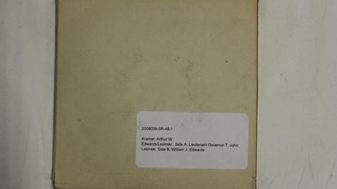 Thumbnail for entry Lieutenant Governor T. John Lesinski, William J. Edwards [Part 2]